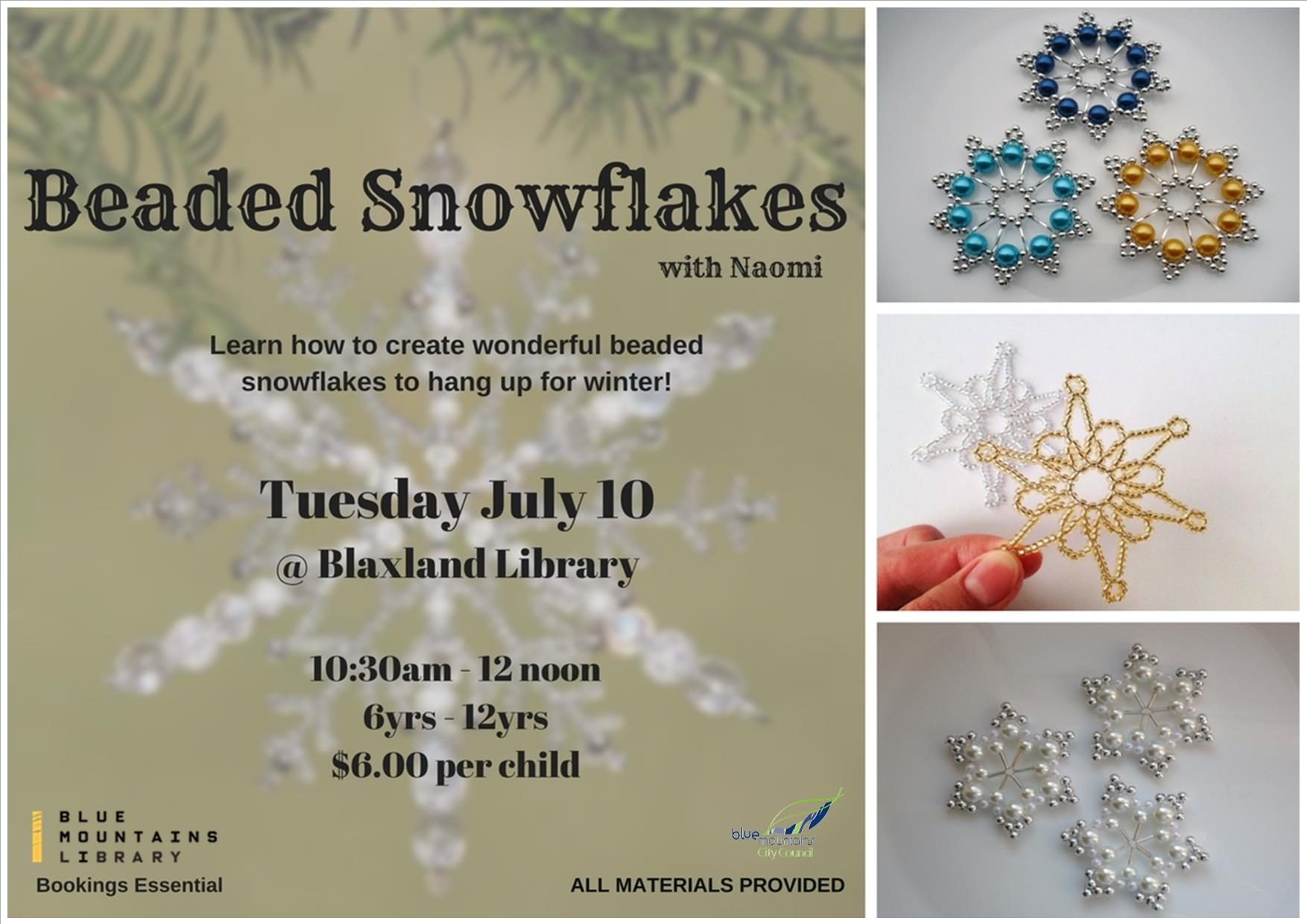 Beaded Snowflakes, Blaxland Library, Tuesday 10th July, 10:30-12noon, 6-12 year olds, $6 per child