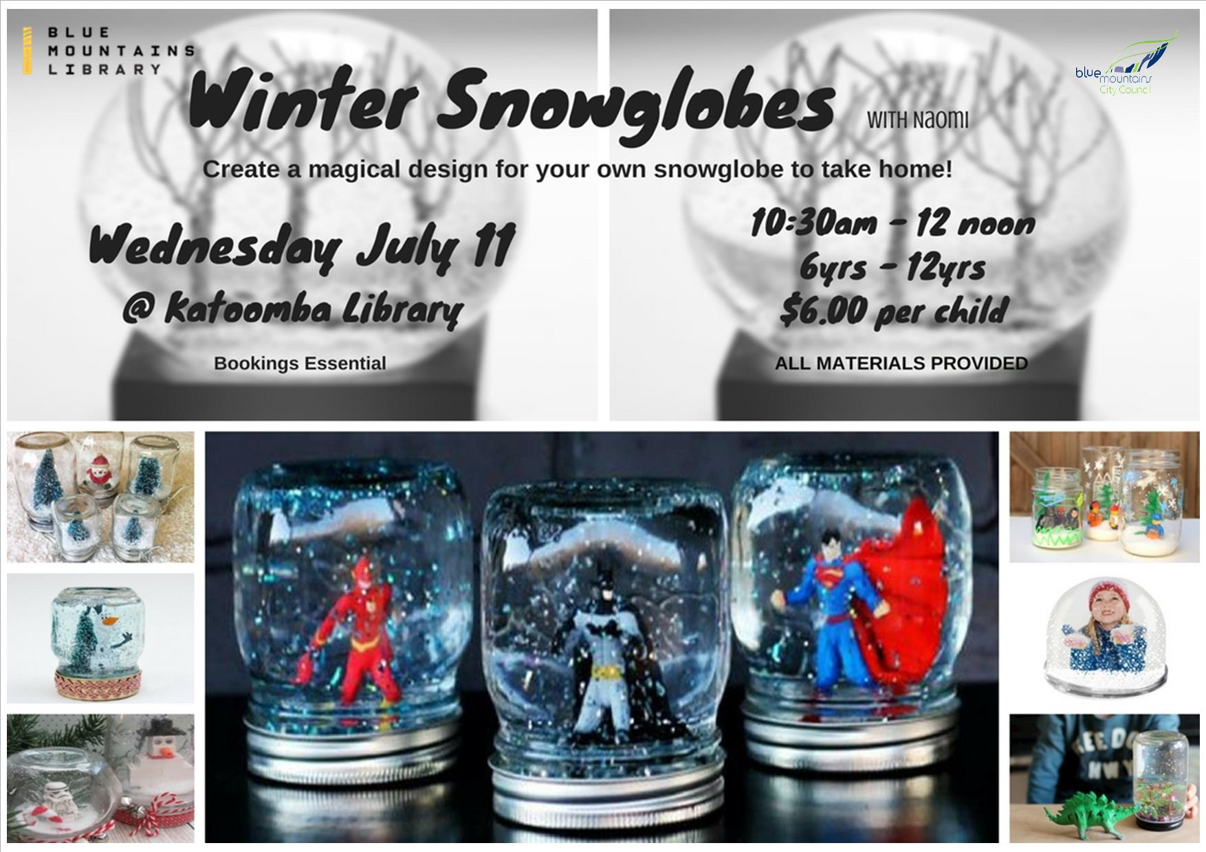Winter Snowglobes, Katoomba Library, Wednesday 11th July, 10:30 - 12 noon, 6-12 year olds, $6 per child
