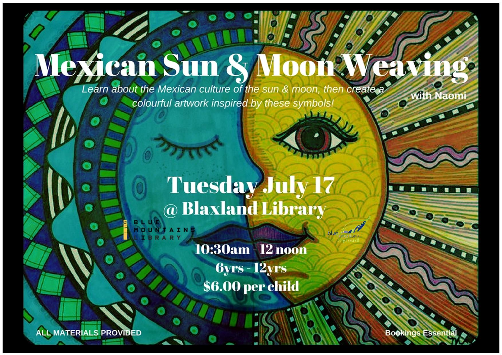 Mexican Sun and Moon Weaving, Blaxland Library, Tuesday 17th July, 10:30am-12noon, 6-12yrs, $6 per child