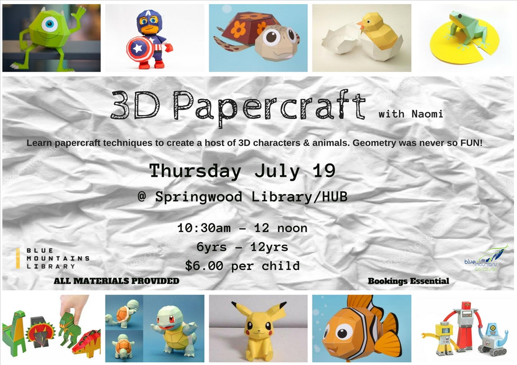 3D Papercraft, Springwood Library, Thursday 19th July, 10:30-12noon, 6-12yrs, $6 per child
